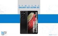 هاتف Samsung Galaxy S21 Ultra 5G